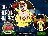 Super Heroine...